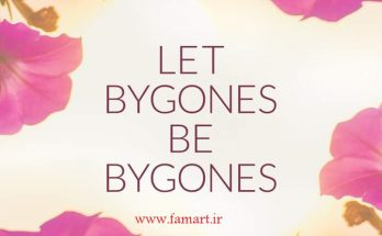 ترجمه اصطلاح Let bygones be bygones